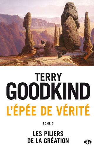 L'ÉPÉE DE VÉRITÉ (Tome 07) LES PILIERS DE LA CRÉATION de Terry Goodkind 1702-l10