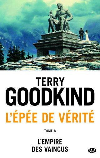 L'ÉPÉE DE VÉRITÉ (Tome 08) L'EMPIRE DES VAINCUS de Terry Goodkind 1707-l10