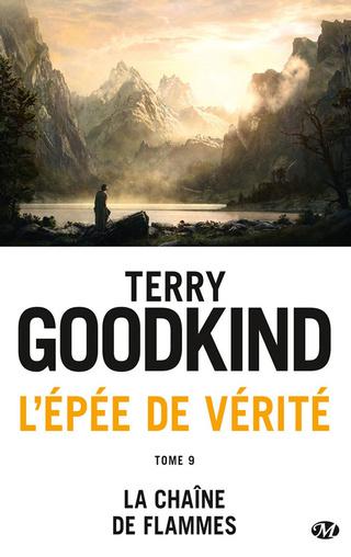 L'ÉPÉE DE VÉRITÉ (Tome 09) LA CHAÎNE DE FLAMMES de Terry Goodkind 1711-l10