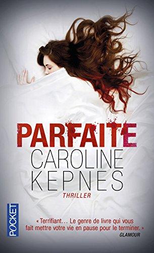 PARFAITE de Caroline Kepnes 51n9av10