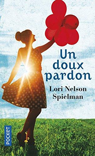 UN DOUX PARDON de Lori Nelson Spielman 51nvc610