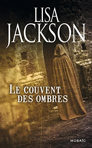 NEW ORLEANS (Tome 07) LE COUVENT DES OMBRES de Lisa Jackson 51on7g10
