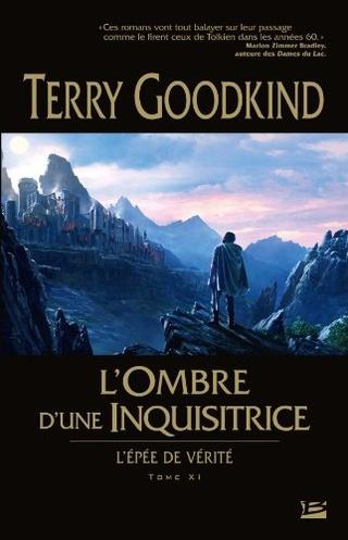 L'ÉPÉE DE VÉRITÉ (Tome 11) L'OMBRE D'UNE INQUISITRICE de Terry Goodkind 51stfb10