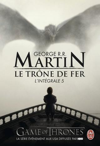 LE TRÔNE DE FER - L'INTÉGRALE 5 de George R. R. Martin 71ayi910