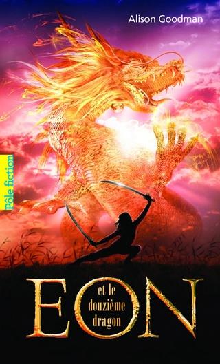 EON (Tome 01) EON ET LE DOUZIÈME DRAGON d'Alison Goodman 71bxr410