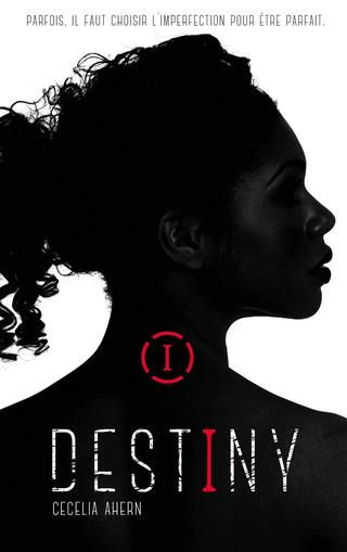 DESTINY (Tome 01) IMPARFAITE de Cecelia Ahern 71ocjz10