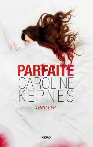 PARFAITE de Caroline Kepnes 71t8x210