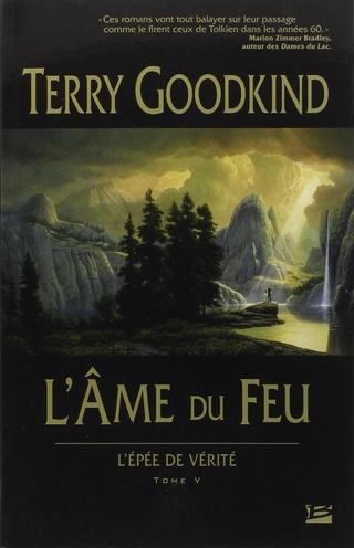 L'ÉPÉE DE VÉRITÉ (Tome 05) L'ÂME DU FEU de Terry Goodkind 71xyx310