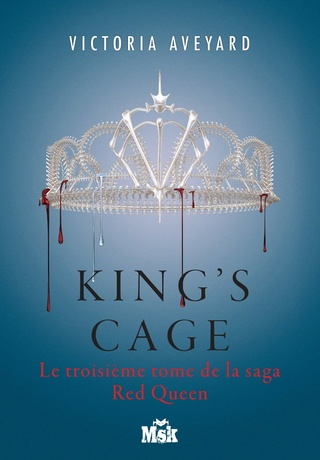 RED QUEEN (Tome 03) KING'S CAGE de Victoria Aveyard 81jhkb10