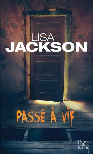 PASSÉ À VIF de Lisa Jackson 81jsr410