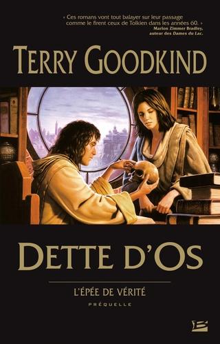 L'ÉPÉE DE VÉRITÉ (PRÉQUELLE) DETTE D'OS de Terry Goodkind 81uoh910
