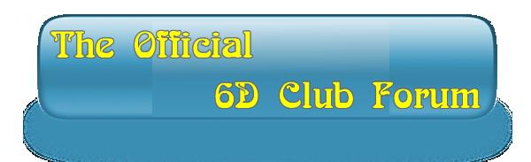 6D's Forum