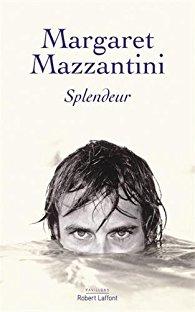 [Mazzantini, Margaret] Splendeur 41so4v10