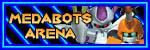 ::: Medabots Arena :::