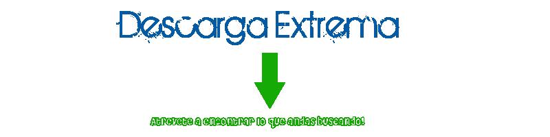 Descarga Extrema Casilo14