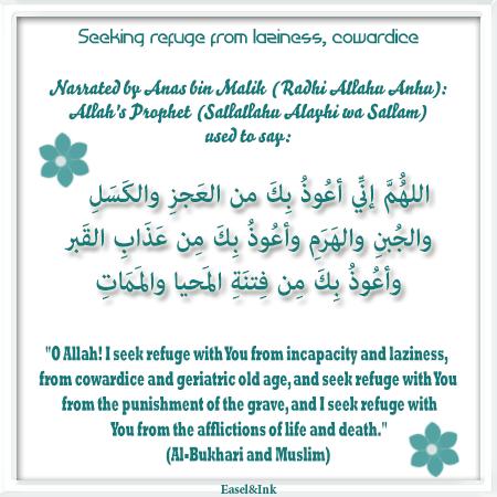 Seeking refuge from laziness, cowardice Refuge10