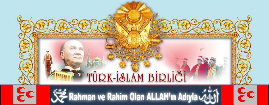 _TÜRK İSLÂM ÜLKÜSÜ_