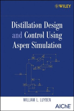 Distillation Design and Control Using Aspen Simulation 4126fp10