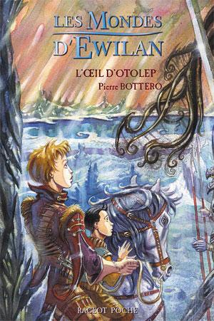 Bottero Pierre - L'oeil d'Otolep - Les mondes d'Ewilan T2 L_oeil10