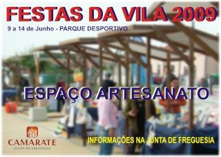 Festas da Vila 2009 - Camarate Artesa11
