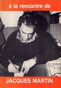 Interview, fanzines et articles divers sur Jacques Martin Monogr10