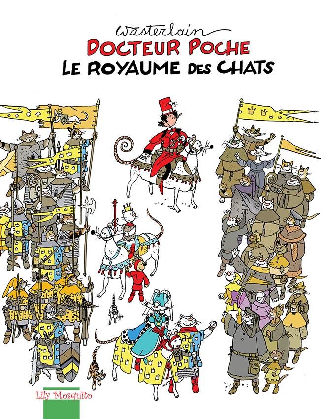 Wasterlain, le Dr Poche et autres travaux plus ou moins connus - Page 2 Royaum11
