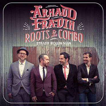 Arnaud Fradin & his roots combo – 'Steady rollin man'  X12