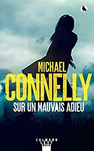 [Connelly, Michael] Sur un mauvais adieu 41zr3q11