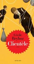 [Reyboz, Cécile]  Clientèle 97823323