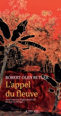 [Butler, Robert Olen] L'appel du fleuve 97823333