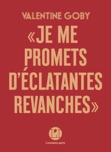 [Goby, Valentine] Je me promets d'éclatantes revanches Cvt_je13