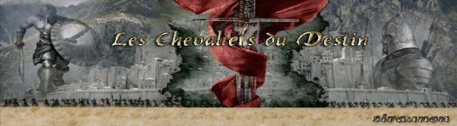 Les Chevaliers Du Destin
