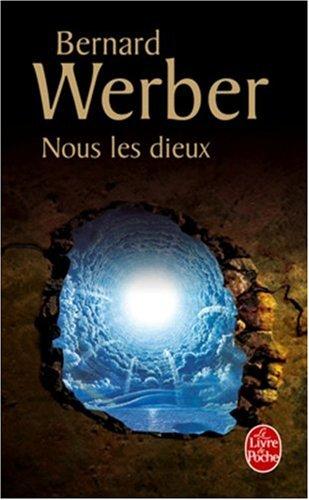 [Werber, Bernard] Le cycle des dieux - Tome 1: Nous les dieux Couver10