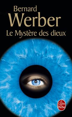 [Werber, Bernard] Le cycle des dieux - Tome 3: Le mystère des dieux Couver11