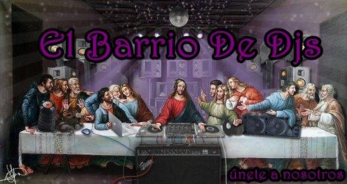 El Barrio De Djs