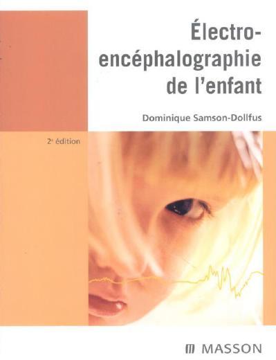 EEG de l'Enfant 2eme édition masson en Exclusivité pour Pédiatrie-DZ Eeg_en10