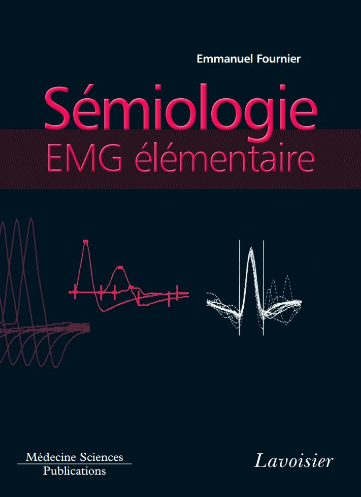 Sémiologie EMG élémentaire. Électromyographie.(lavoisier)  2jpg_p10