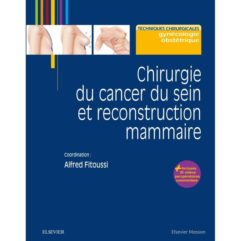 Chirurgie du cancer du sein et reconstruction mammaire 2eme édition // Date de Parution 08/11/2017  Chirur10