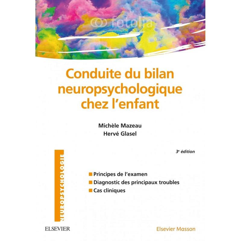 [Nouveau octobre 2017] Conduite du bilan neuropsychologique chez l'enfant Condui10