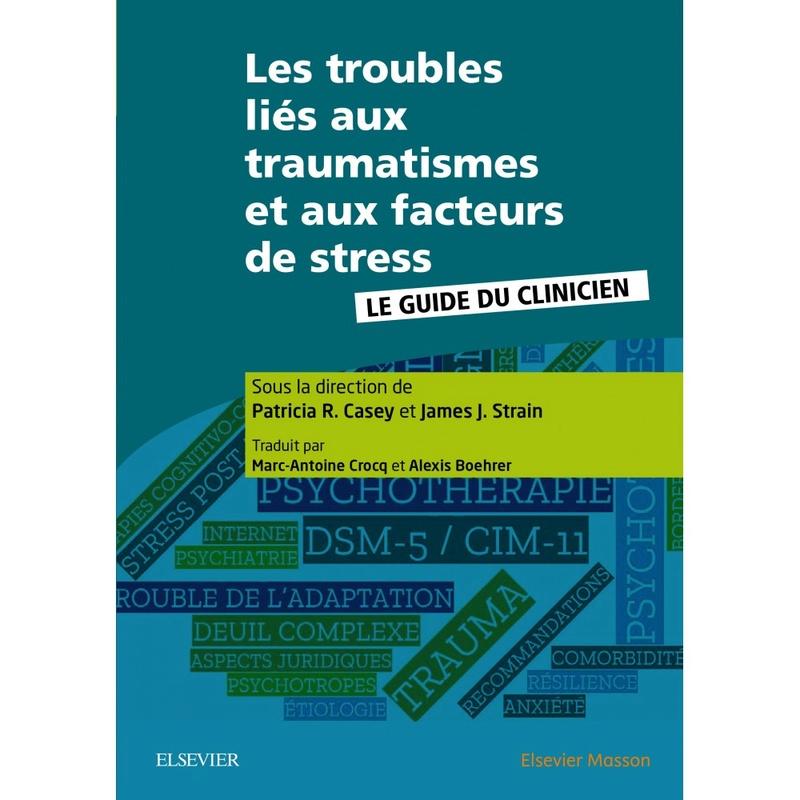 [Nouveau janvier 2018] les troubles liés aux traumatismes et aux facteurs de stress Les-tr10
