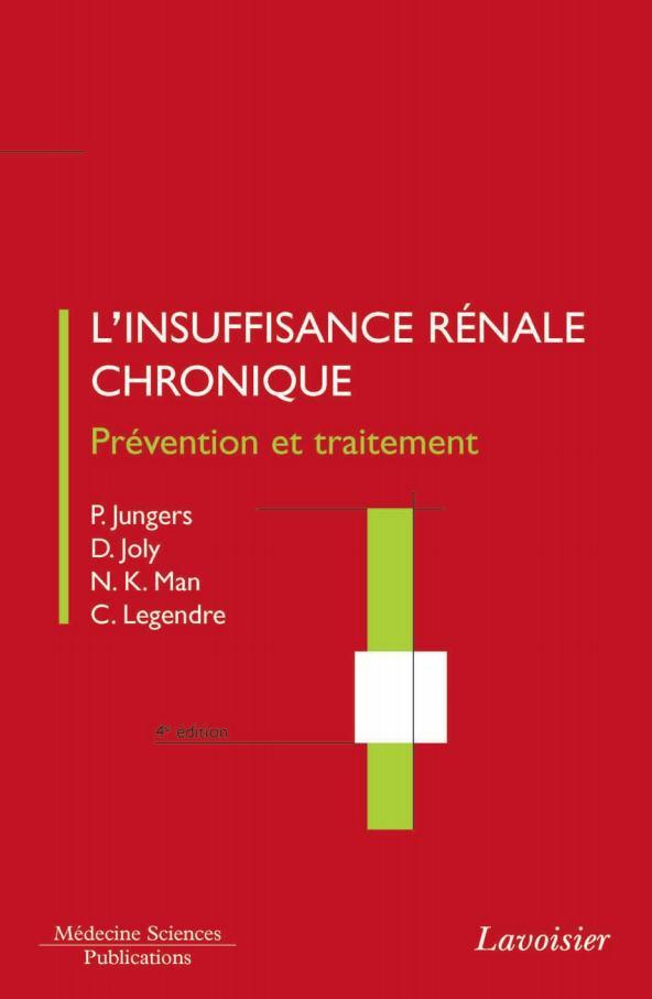 exclusif : L'INSUFFISANCE RENALE CHRONIQUE : PREVENTION ET TRAITEMENT  Linsuf10