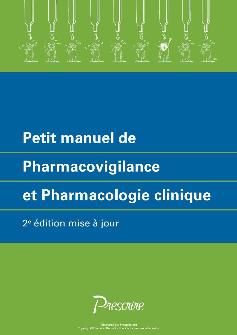 Petit manuel de Pharmacovigilance et Pharmacologie clinique 2017  Prescr10