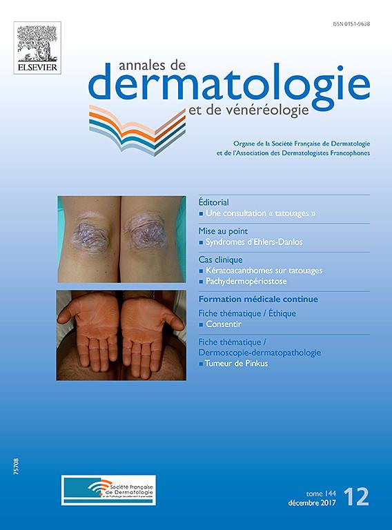 télécharger Annales de Dermatologie et de Vénéréologie décembre 2017 X0151910