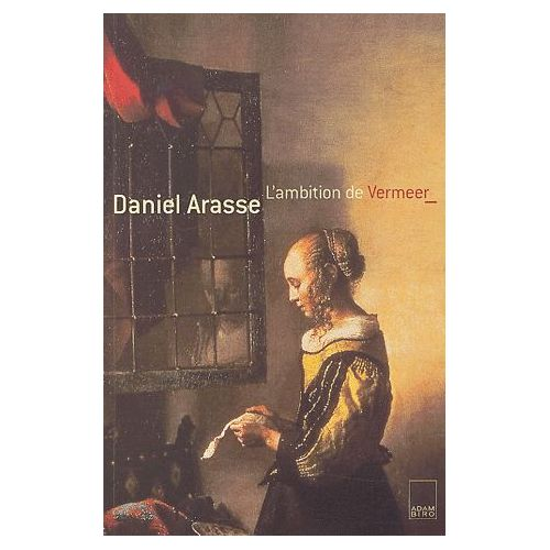 L'ambition de Vermeer - Daniel Arasse 1993 Arasse10