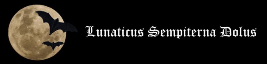 Lunaticus Sempiterna Dolus
