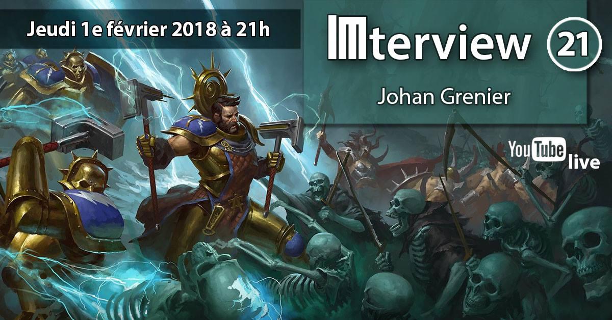 [im] IMterview #21 : Johan Grenier 27164012