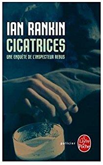 [Rankin, Ian] Inspecteur John Rebus - Tome 14 : Cicatrices 41lvlr10