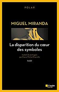 [Miranda, Miguel] La disparition du coeur des symboles 41omti10