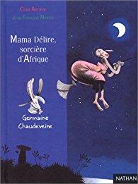 [Arthur, Clair] Germaine Chaudeveine - Tome 4 : Mama Délire, sorcière d'Afrique 41xzvf10