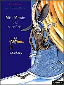 [Arthur, Clair] Germaine Chaudeveine - Tome 3 : Miss monde des sorcières 518p4s10